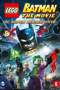 Lego Batman: The Movie - DC Super Heroes Unite - Key Art